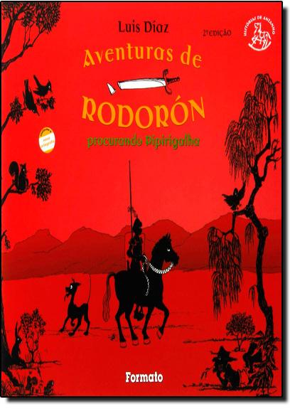 AVENTURA DE RODORON - PROCURANDO PIPIRIGALHA, livro de DIAZ
