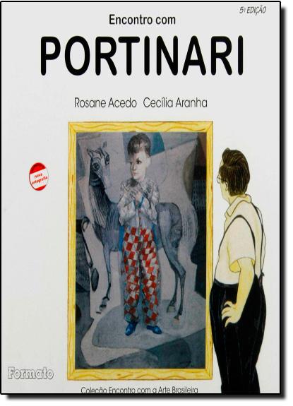 ENCONTRO COM PORTINARI - ENCONTRO COM A ARTE BRASILEIRA, livro de VIEIRA/ LIMA