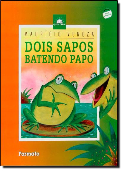 DOIS SAPOS BATENDO PAPO - QUEM DIRIA, livro de VENEZA