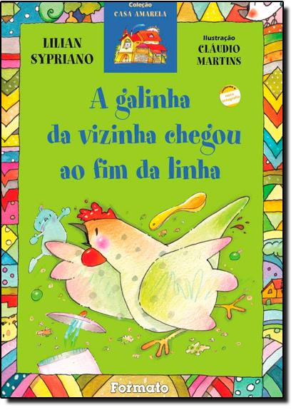 Galinha da Vizinha Chegou ao Fim da Linha, A, livro de Lilian Sypriano