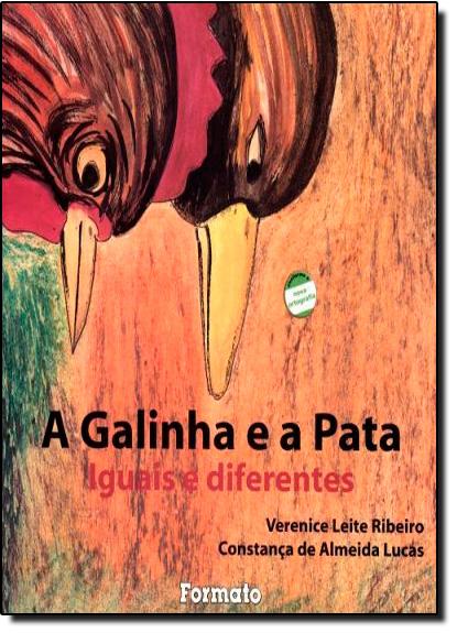 Galinha e a Pata, A - Coleção Iguais e Diferentes, livro de Boaventura de Sousa Santos 1