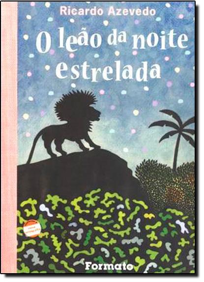 Leao da Noite Estrelada, O, livro de Ricardo Azevedo