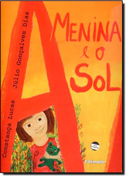 Menina e o Sol, A, livro de Julio Gonçalves Dias