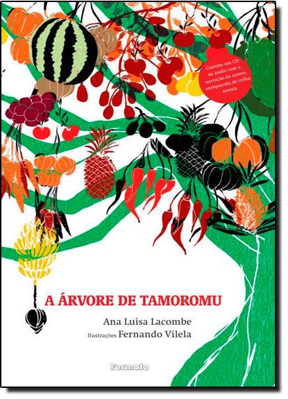 Árvore de Tamoromu, A, livro de Ana Luísa Lacombe