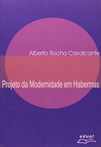 O Projeto Da Modernidade Em Habermas, livro de Renato Kaufmann