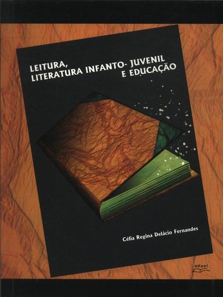 Leitura, Literatura Infanto-Juvenil E Educacao, livro de