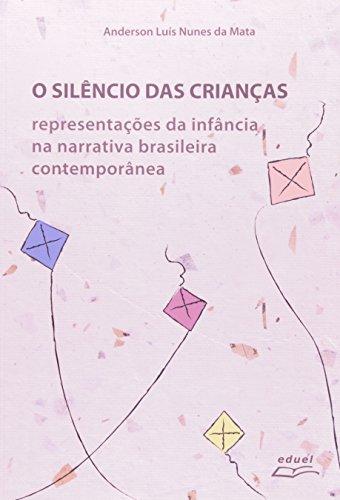 Silêncio das Crianças, O, livro de Anderson Luís Nunes da Mata