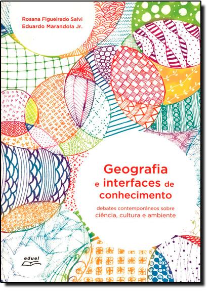 Geografia e Interfaces de Conhecimento, livro de Rosana Figueiredo Salvi