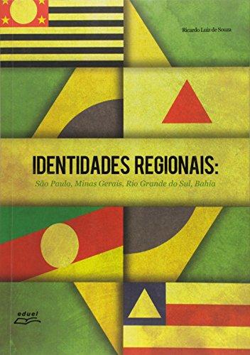 Identidades Regionais: S<O Paulo, Minas Gerais, Rio Grande Do Sul, Bahia, livro de Ricardo Luiz De Souza