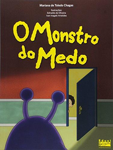 Monstro Do Medo, O, livro de Mariana De Toledo Chagas