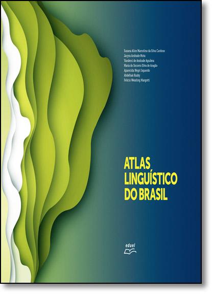 Atlas Linguístico do Brasil - 2 Volumes, livro de Suzana Alice Marcelino da Silva Cardoso