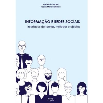 Informação e redes sociais, livro de Maria Inês Tomael; Regina Maria Marteleto