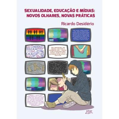 Sexualidade, educação e mídia, livro de Ricardo Desidério