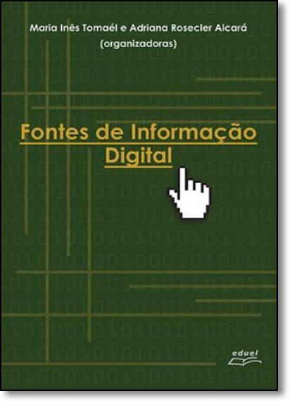 Fontes de Informação Digital, livro de Maria Ines Tomael