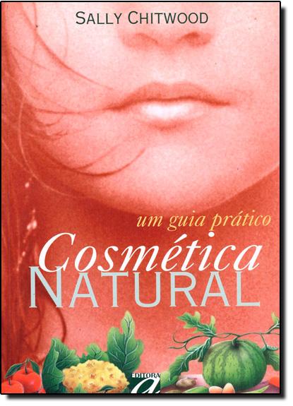 Cosmética Natural, livro de Sally Chitwood