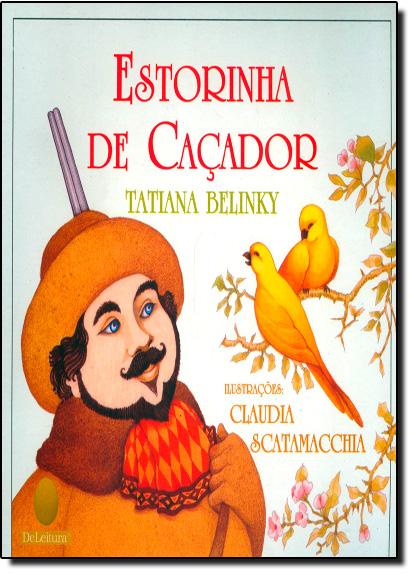 Estorinha de Caçador, livro de Tatiana Belinky