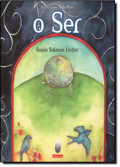 Ser / o Ter, O, livro de Sonia Salerno Forjaz