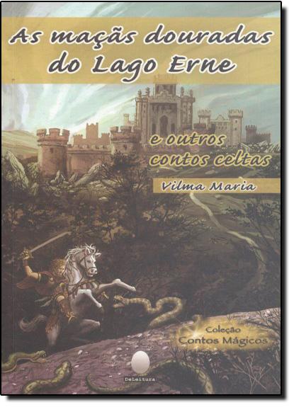 Maças Douradas do Lago Erne, As, livro de Vilma Maria Silva