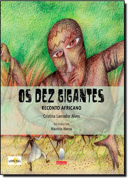 Dez Gigantes, Os, livro de Cristina Lavrados