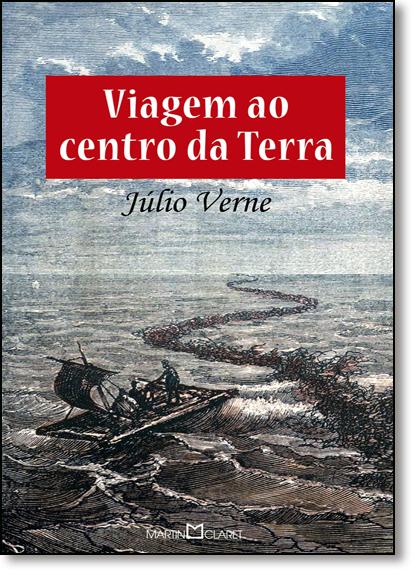Viagem ao Centro da Terra, A, livro de Júlio Verne
