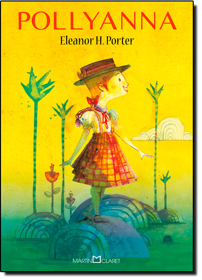 Pollyanna - Vol.264 - Coleção a Obra-prima de Cada Autor, livro de Eleanor H. Porter