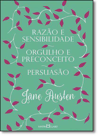 Razão e Sensibilidade: Orgulho e Preconceito - Persuasão - 3 em 1, livro de Jane Austen