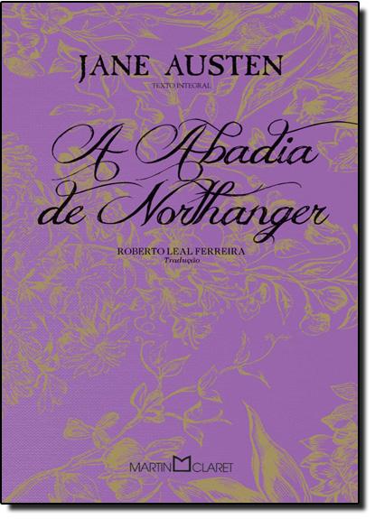 Abadia de Northanger - Coleção Jane Austen, livro de Jane Austen