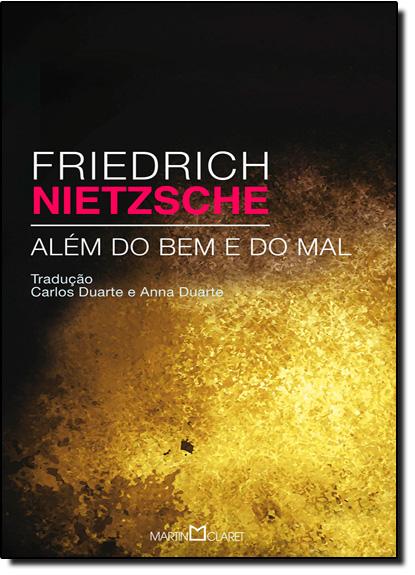 Para Além do Bem e do Mal: Prelúdio a Uma Filosofia do Futuro - Vol.85 - Coleção a Obra-prima de Cada Autor, livro de Friedrich Nietzsche