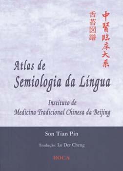 Atlas de semiologia da língua, livro de Son Tian Pin