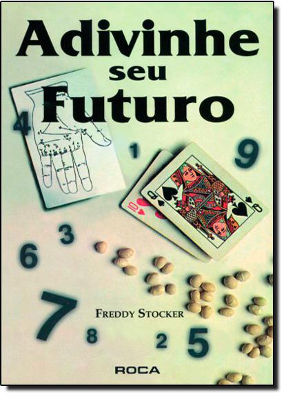 Adivinhe Seu Futuro, livro de Freddy Stocker
