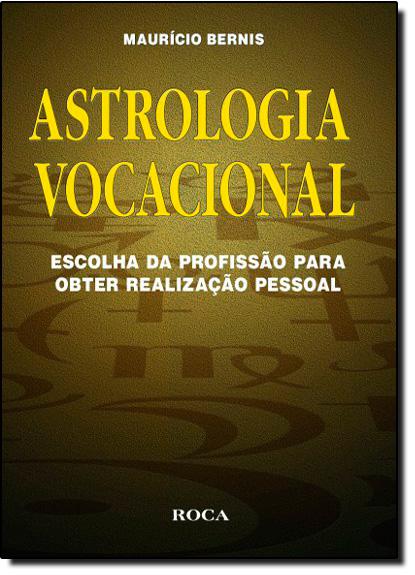 Astrologia Vocacional, livro de BERNIS