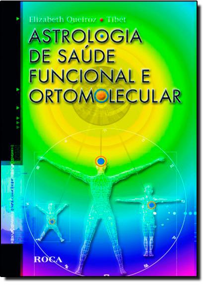 Astrologia de Saúde Funcional e Ortomolecular, livro de TIBET