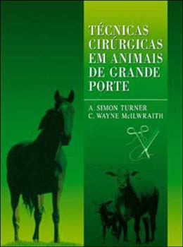 Técnicas cirúrgicas em animais de grande porte, livro de C. Wayne Mcilwraith, A. Simon Turner
