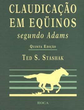 Claudicação em eqüinos segundo Adams - 5ª edição, livro de Ted. S. Stashak