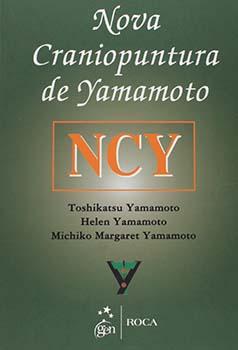 Nova craniopuntura de Yamamoto - NCY, livro de Helen Yamamoto, Michiko Margaret Yamamoto, Toshikatsu Yamamoto