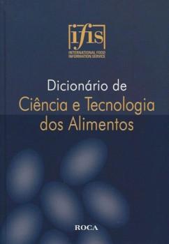 Dicionário de ciência e tecnologia dos alimentos, livro de Ifis