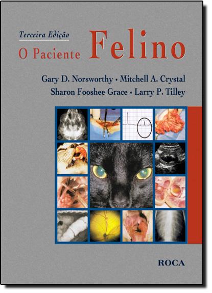 Paciente Felino, O, livro de NORSWORTHY/CRYSTAL/G