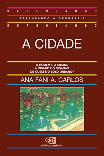 A Cidade, livro de Ana Fani Alessandri Carlos