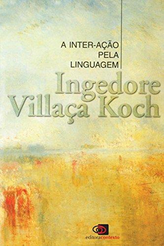A Inter-Ação pela Linguagem, livro de Ingedore Villaça Koch