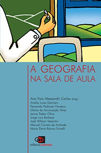 A Geografia na Sala de Aula, livro de Ana Fani Alessandri Carlos