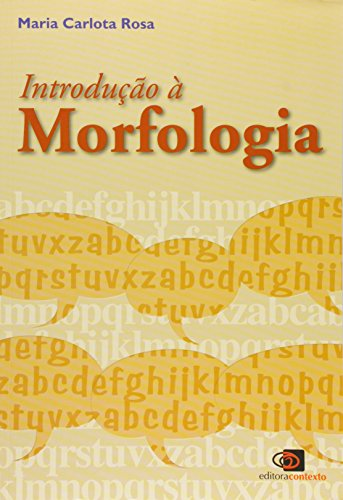 Introdução à Morfologia, livro de Maria Carlota Rosa
