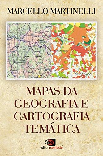 Mapas da Geografia e Cartografia Temática, livro de Marcello Martinelli
