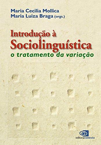 Introdução à Sociolinguística. O Tratamento da Variação, livro de Maria Cecília Mollica, Maria Luiza Braga