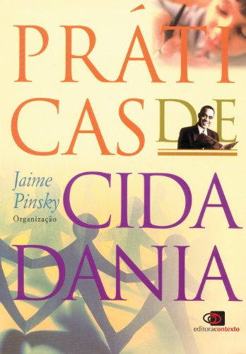 Práticas de Cidadania, livro de Jaime Pinsky