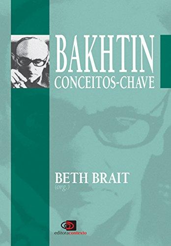 Bakhtin. Conceitos-Chave, livro de Beth Brait