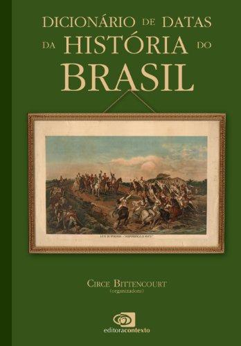 Dicionário de Datas da História do Brasil, livro de Circe Bittencourt