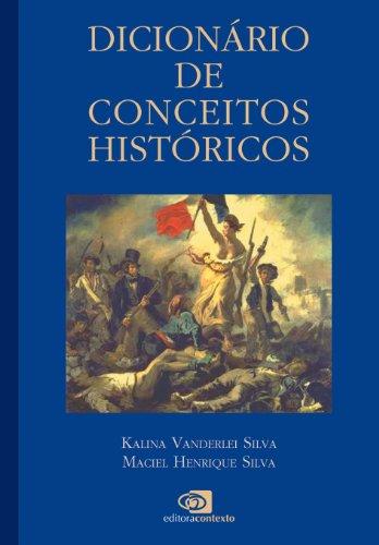 Dicionário de Conceitos Históricos, livro de Kalina Vanderley, Maciel Henrique