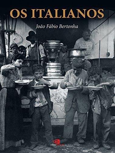 Os Italianos, livro de João Fábio Bertonha