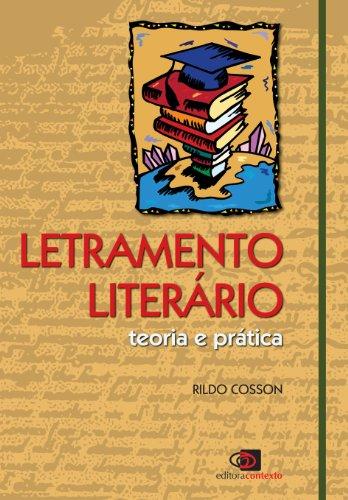 Letramento Literário. Teoria e Prática, livro de Rildo Cosson