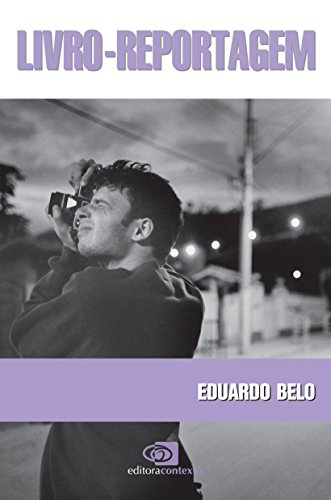 Livro-Reportagem, livro de Eduardo Belo